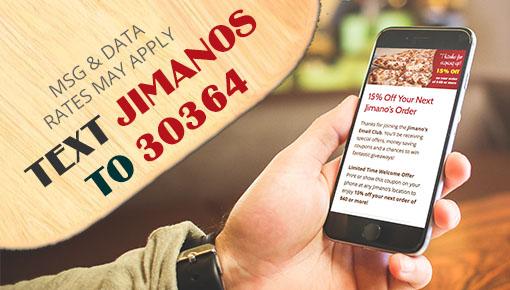 Text Jimano's Pizzeria!